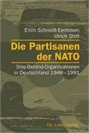 NATO-/BND-Verbrechen: Die Partisanen derNATO