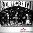 Solidarität mit der linken Widerstandsbewegung in der Türkei undKurdistan