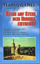 Manfred Otto: Stein auf Stein dem Himmel entgegen. Aus dem Arbeitsleben eines Schornsteinmaurers