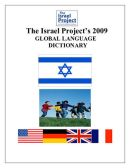 Eine Handbuch für Propagandisten:  Das globale Wörterbuch für The Israel Project2009
