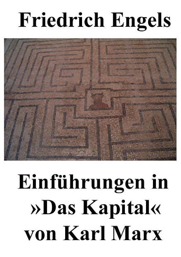 Mit Dem Buch Einführung In Das Kapital Von Karl Marx Von Friedrich