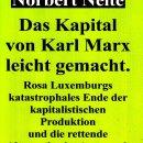 Rechtzeitig eine einfache Kapital Erklärung des Jahrhundertwerkes vonMarx.