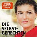 """""""Die Selbstgerechten"""" von Sahra Wagenknecht: EineKritik"""