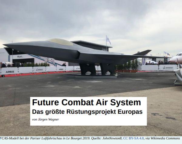 Future Combat Air System: Das größte Rüstungsprojekt Europas